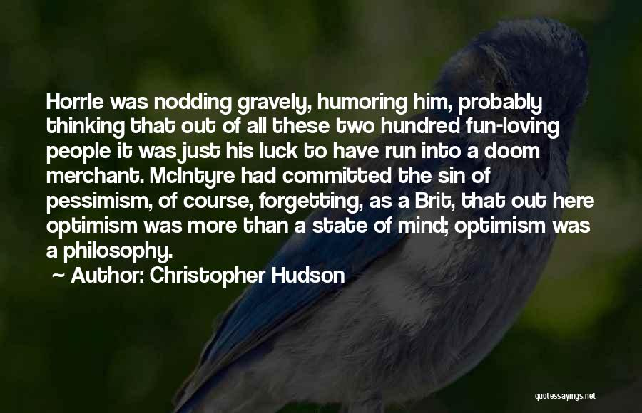 Christopher Hudson Quotes 898049