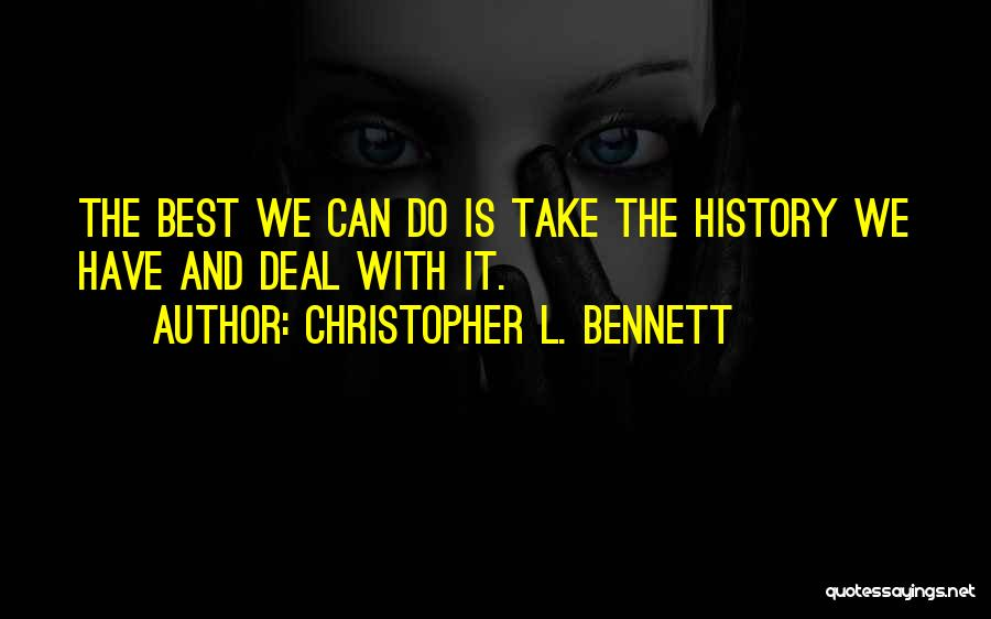 Christopher L. Bennett Quotes 207390