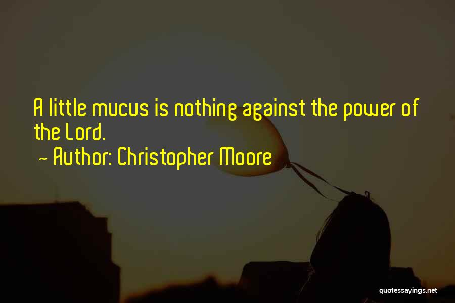 Christopher Moore Quotes 1884505