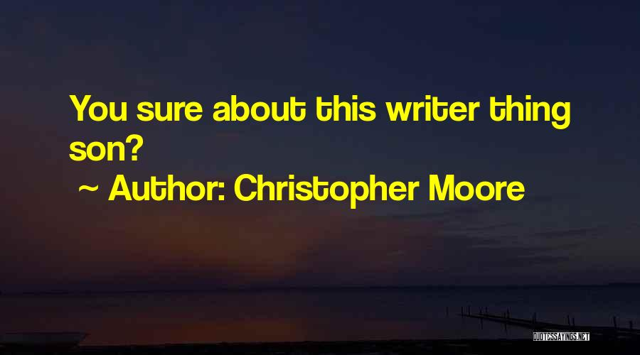 Christopher Moore Quotes 897743
