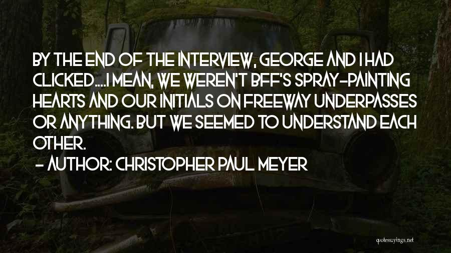 Christopher Paul Meyer Quotes 1833519