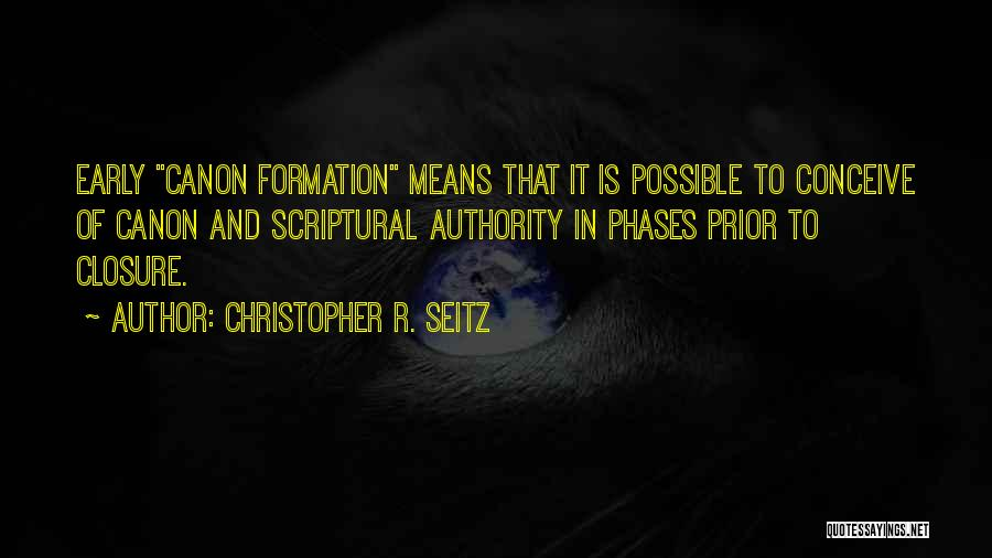 Christopher R. Seitz Quotes 1132110