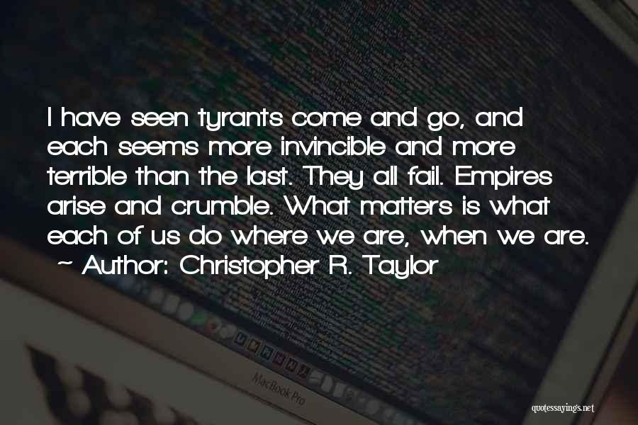 Christopher R. Taylor Quotes 1597802
