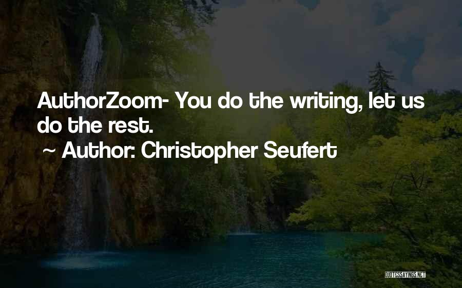 Christopher Seufert Quotes 286408