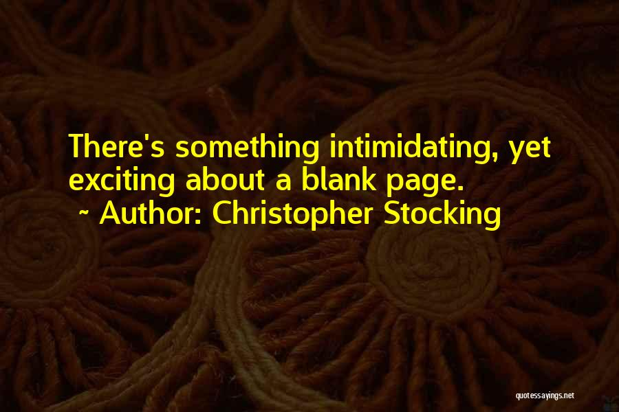 Christopher Stocking Quotes 1060281
