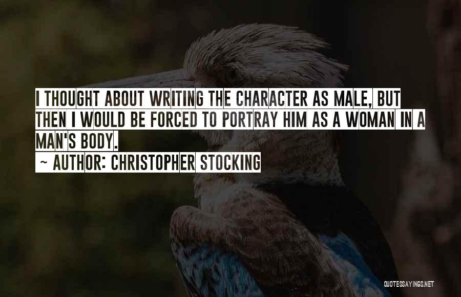 Christopher Stocking Quotes 1977306
