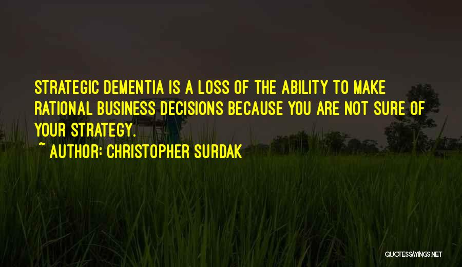 Christopher Surdak Quotes 465745