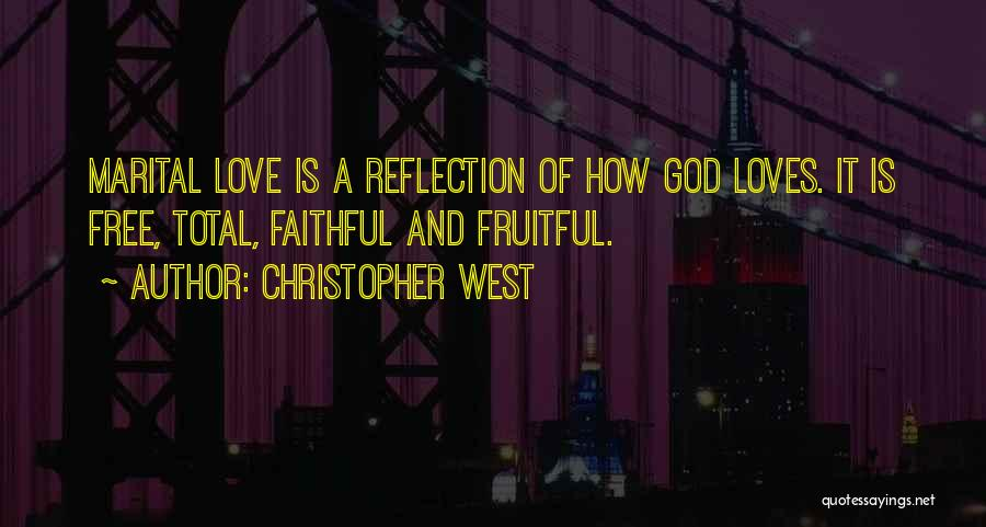 Christopher West Quotes 137849