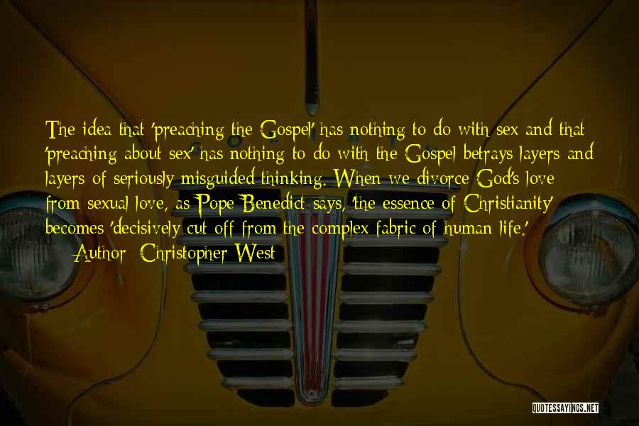 Christopher West Quotes 1501489