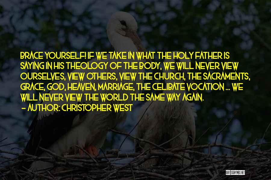 Christopher West Quotes 1934651