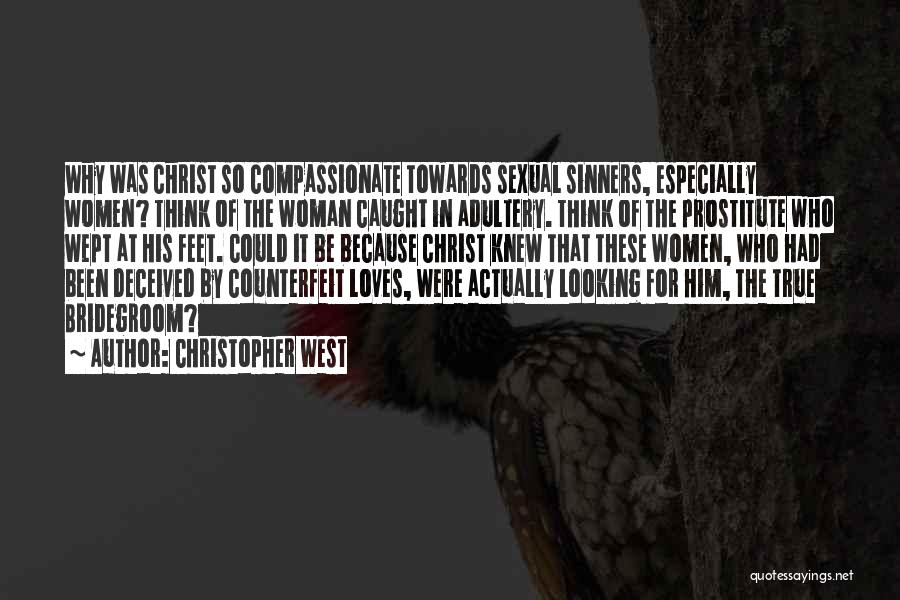 Christopher West Quotes 1949034