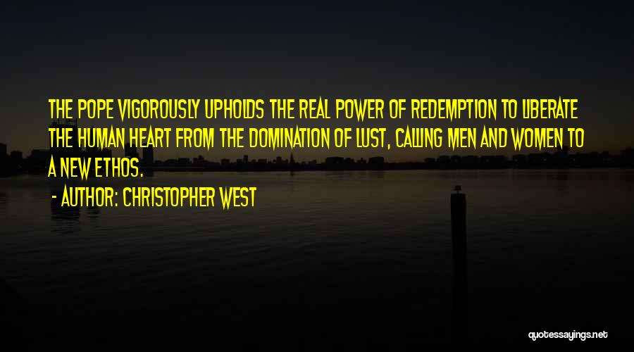 Christopher West Quotes 491359