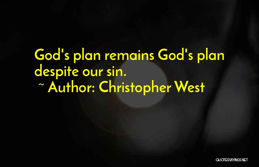 Christopher West Quotes 557735