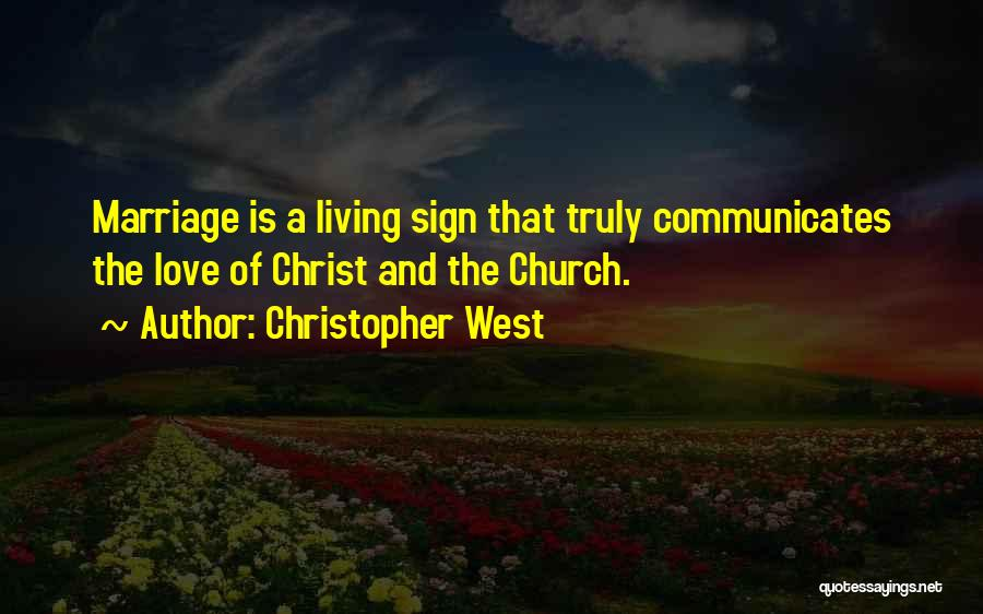 Christopher West Quotes 609311