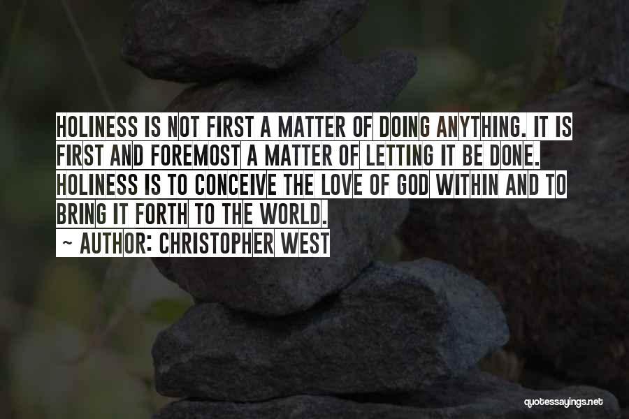 Christopher West Quotes 842024