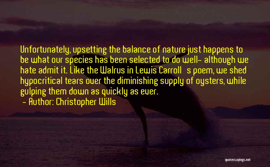 Christopher Wills Quotes 2146643
