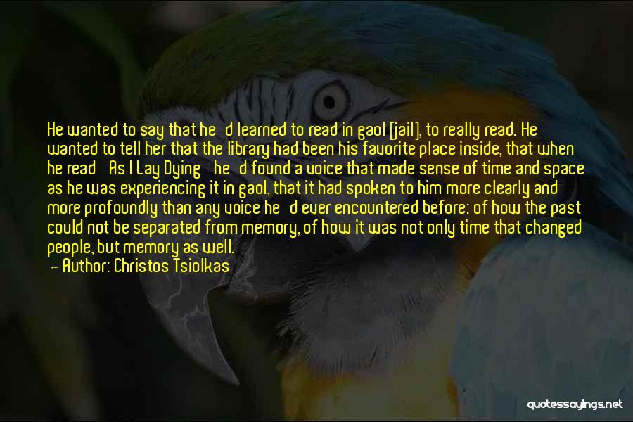 Christos Tsiolkas Quotes 1268079