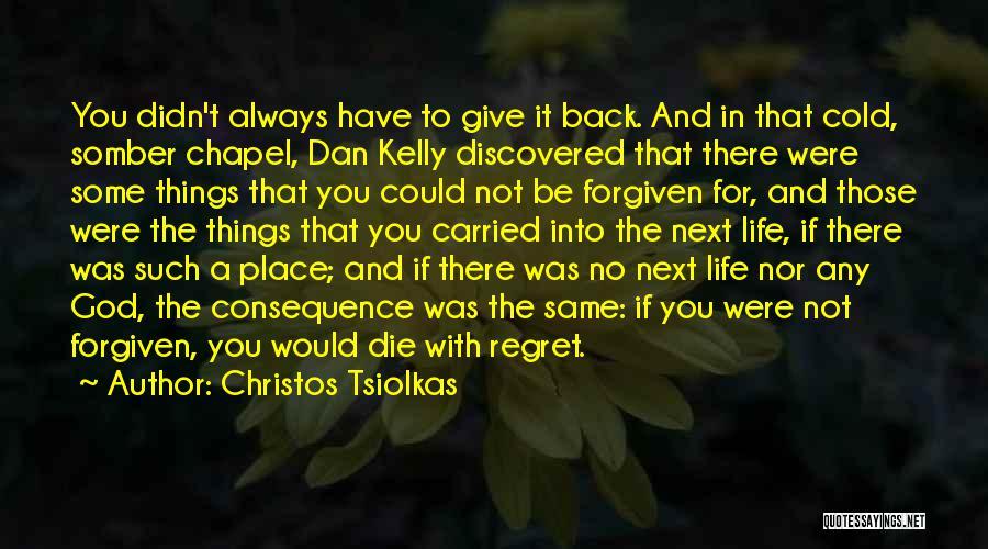 Christos Tsiolkas Quotes 1527007