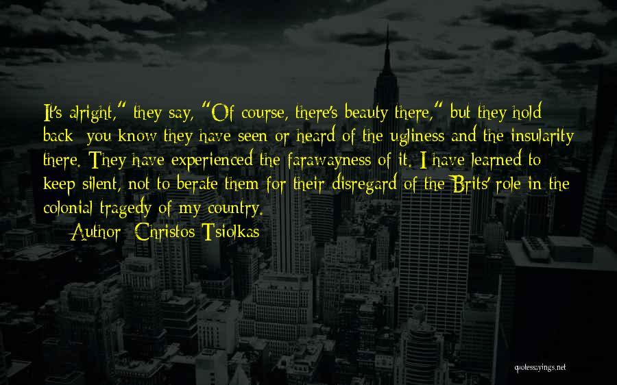 Christos Tsiolkas Quotes 1789457