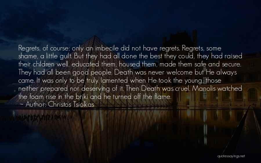 Christos Tsiolkas Quotes 385366