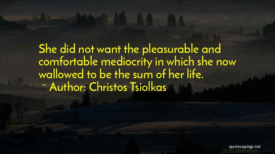 Christos Tsiolkas Quotes 416755