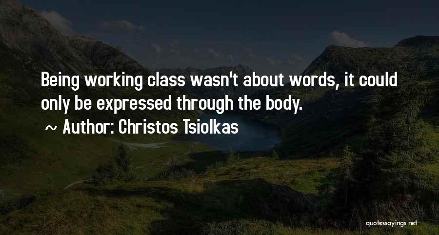 Christos Tsiolkas Quotes 647832