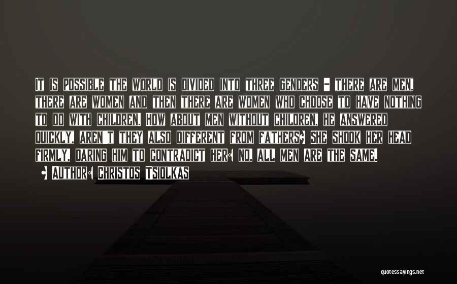 Christos Tsiolkas Quotes 701564