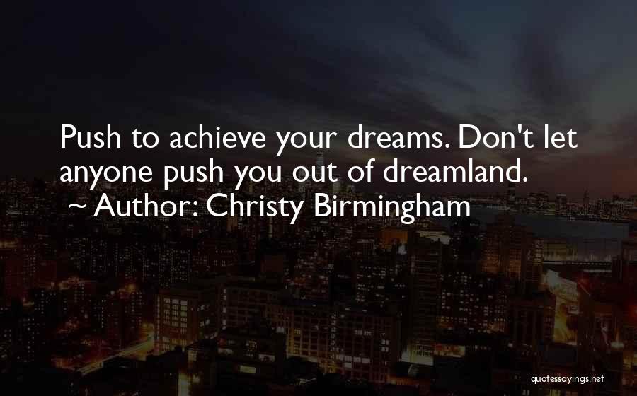 Christy Birmingham Quotes 700948