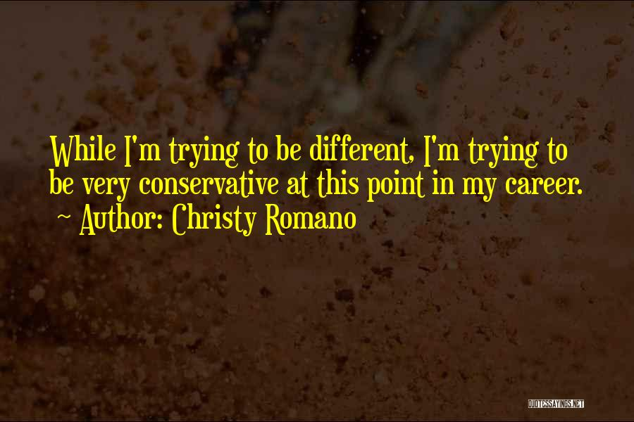 Christy Romano Quotes 1446186