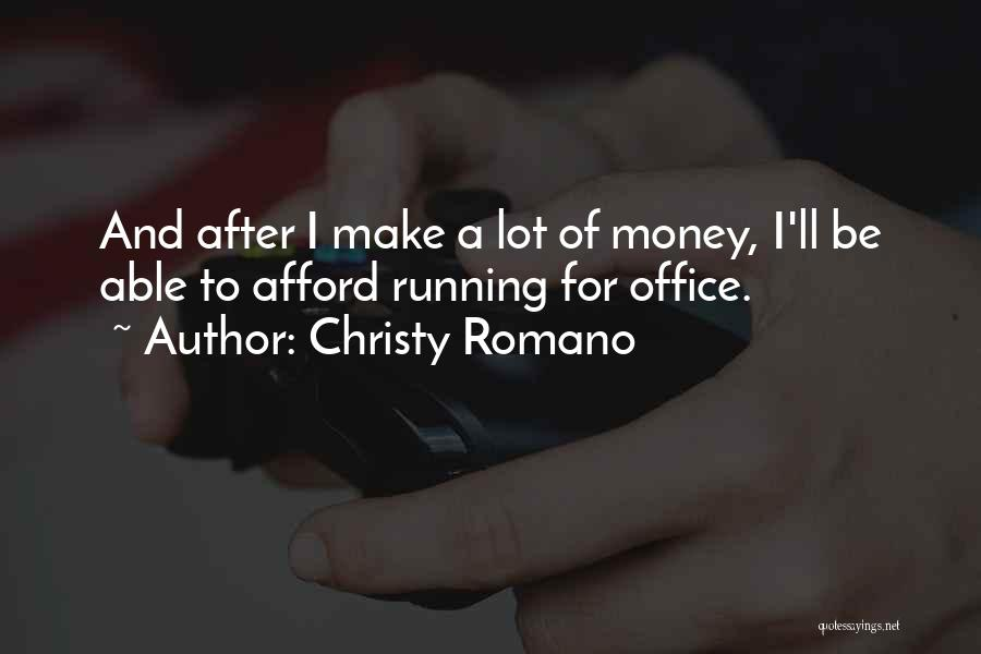 Christy Romano Quotes 185005