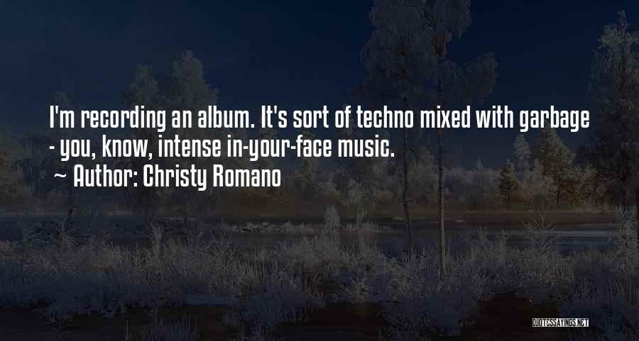 Christy Romano Quotes 1925525