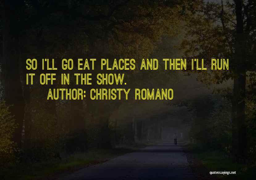 Christy Romano Quotes 2057280