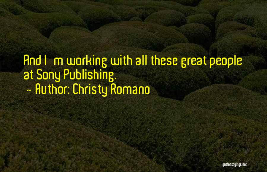 Christy Romano Quotes 766684