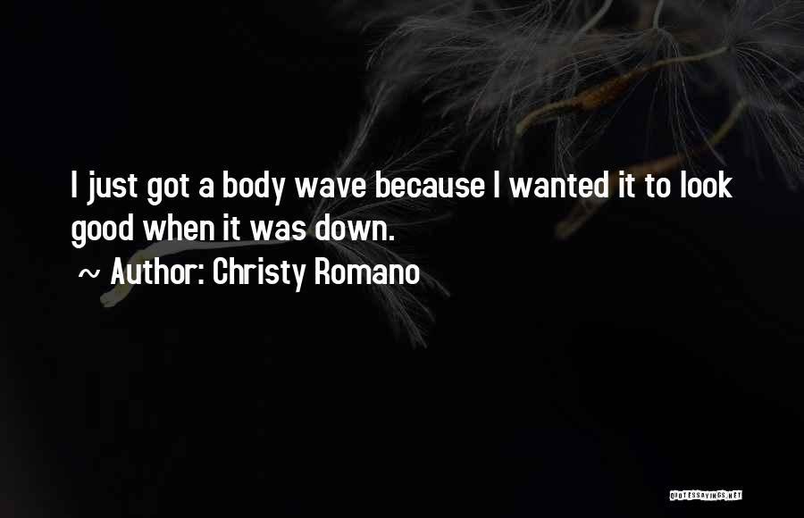 Christy Romano Quotes 76683