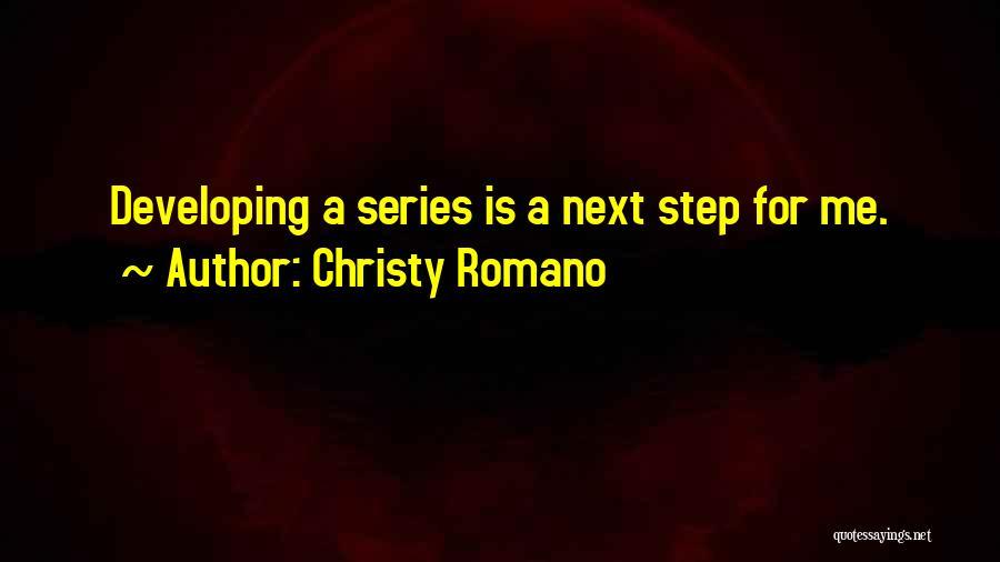 Christy Romano Quotes 824106
