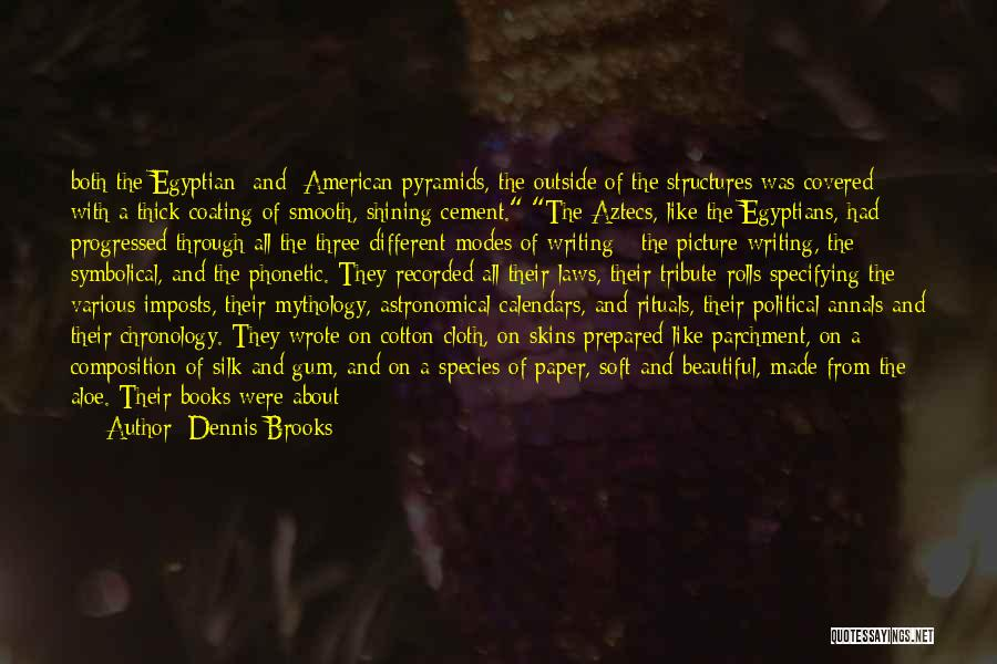 Chronology Quotes By Dennis Brooks