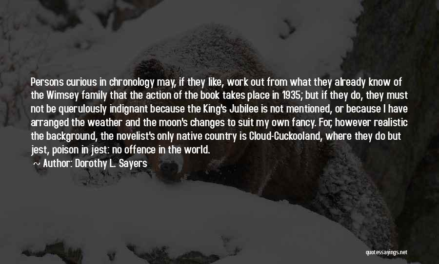 Chronology Quotes By Dorothy L. Sayers
