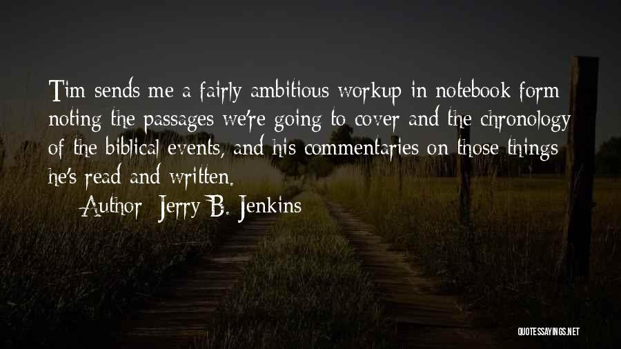 Chronology Quotes By Jerry B. Jenkins