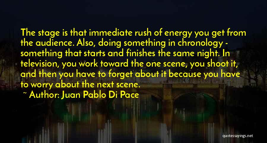 Chronology Quotes By Juan Pablo Di Pace