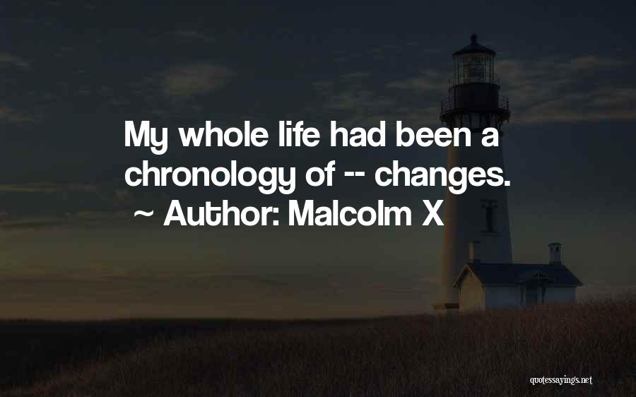 Chronology Quotes By Malcolm X