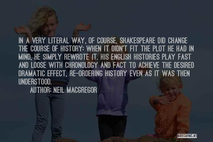 Chronology Quotes By Neil MacGregor