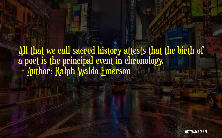 Chronology Quotes By Ralph Waldo Emerson