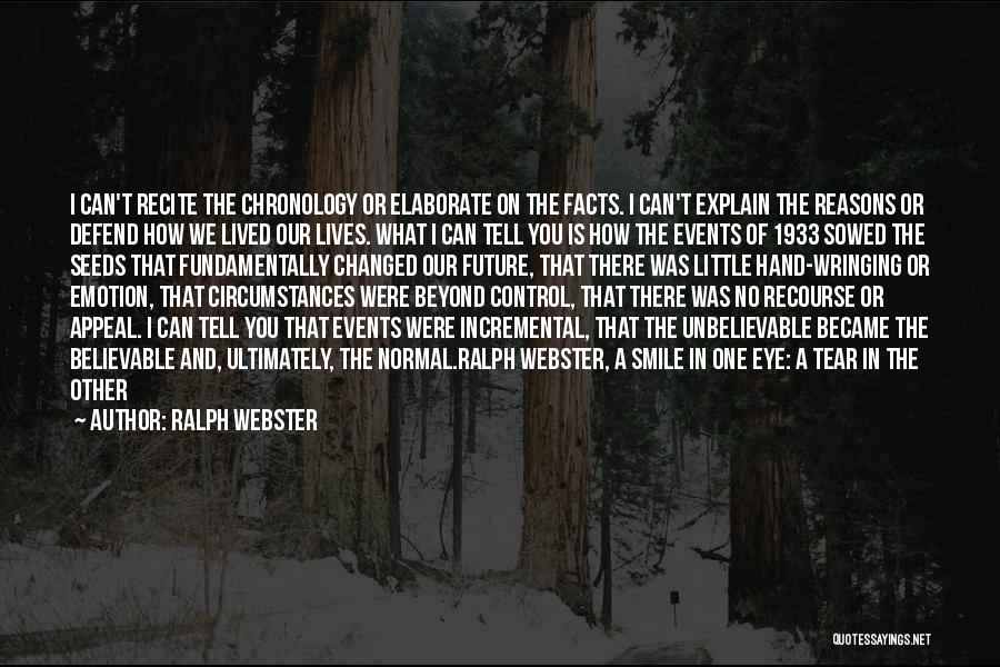 Chronology Quotes By Ralph Webster