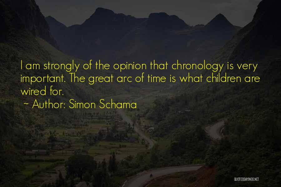 Chronology Quotes By Simon Schama