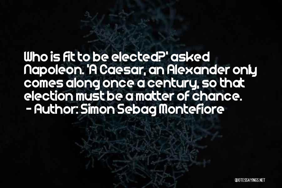 Chronology Quotes By Simon Sebag Montefiore
