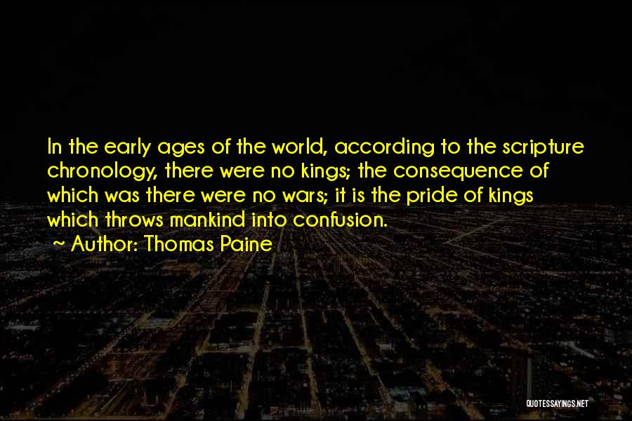 Chronology Quotes By Thomas Paine