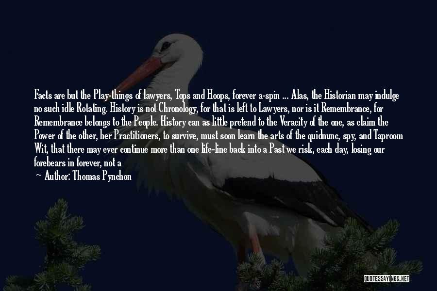 Chronology Quotes By Thomas Pynchon