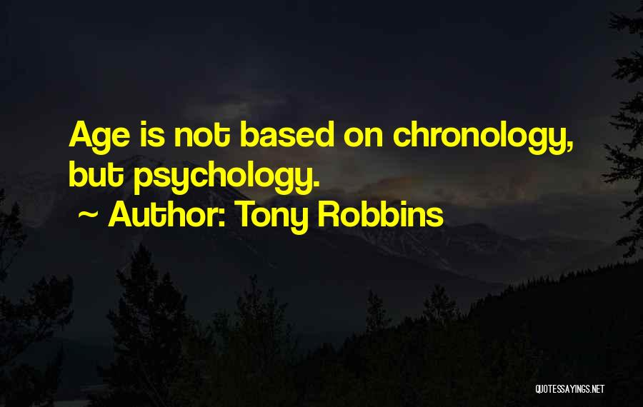 Chronology Quotes By Tony Robbins