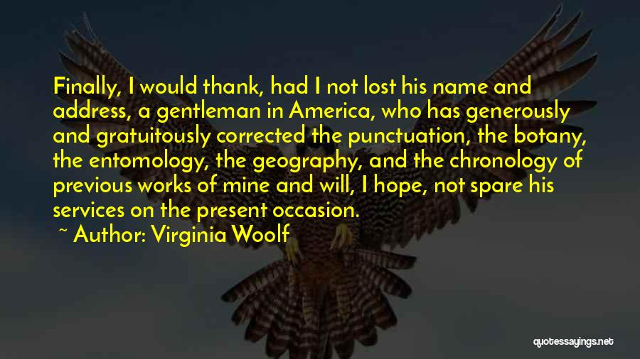 Chronology Quotes By Virginia Woolf