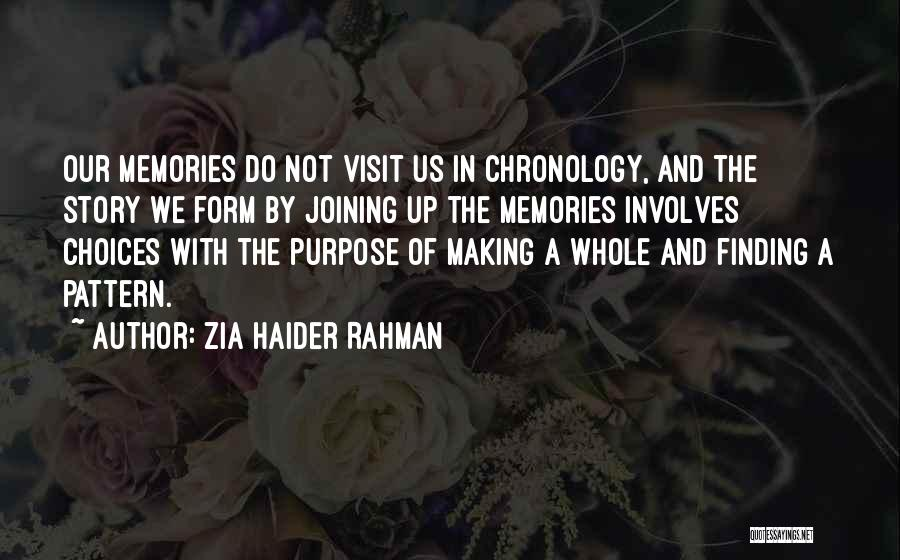Chronology Quotes By Zia Haider Rahman
